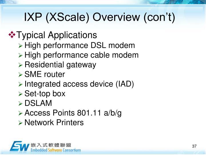 IXP (XScale) Overview (con't)