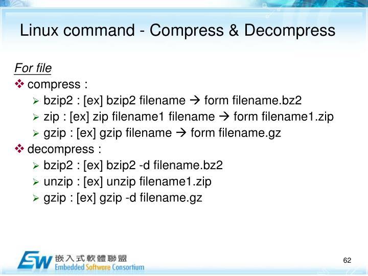 Linux command - Compress & Decompress