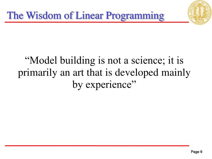 The Wisdom of Linear Programming