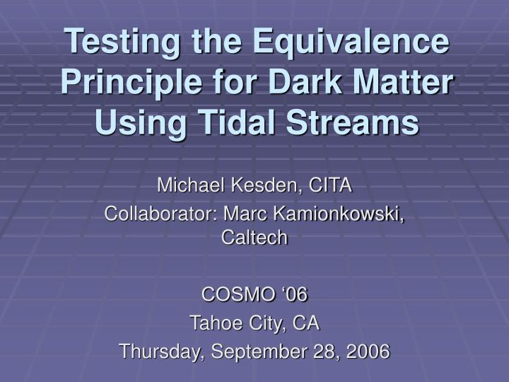 Testing the equivalence principle for dark matter using tidal streams
