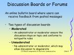 discussion boards or forums