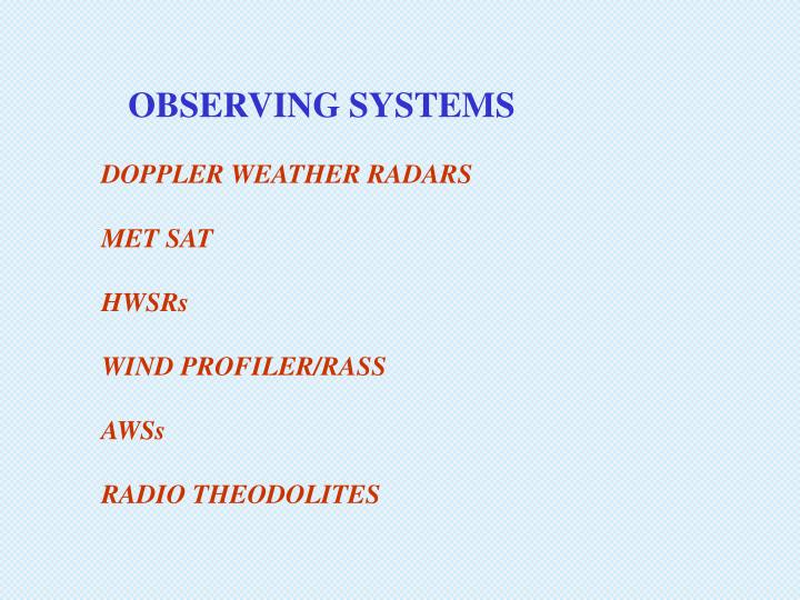 OBSERVING SYSTEMS