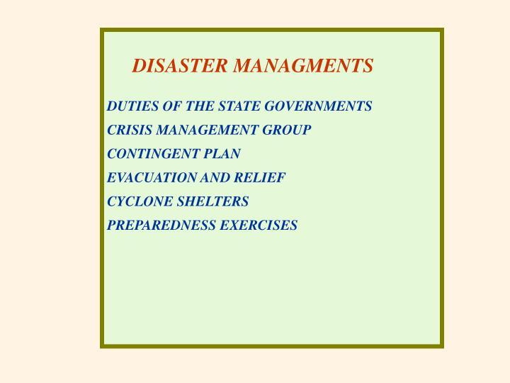 DISASTER MANAGMENTS