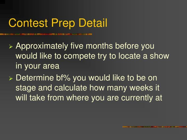 Contest Prep Detail