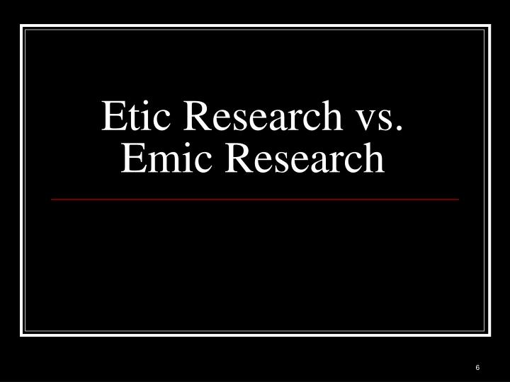 Etic Research vs.