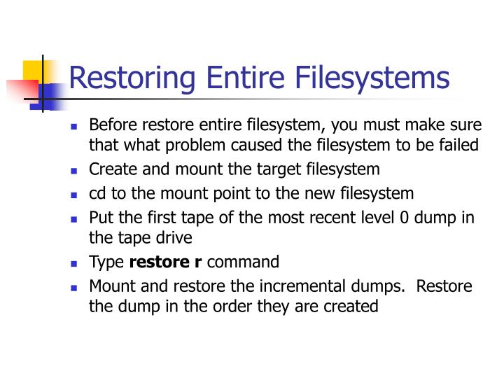 Restoring Entire Filesystems
