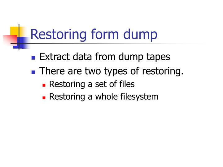 Restoring form dump