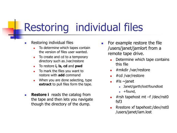 Restoring individual files