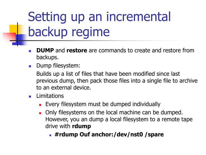 Setting up an incremental backup regime