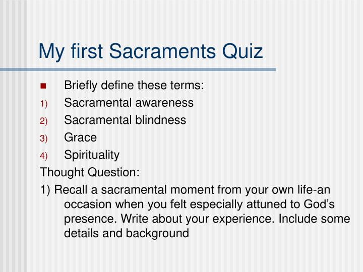 My first Sacraments Quiz