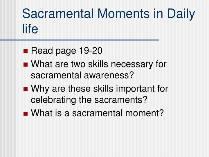 Sacramental Moments in Daily life