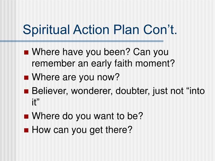 Spiritual Action Plan Con't.