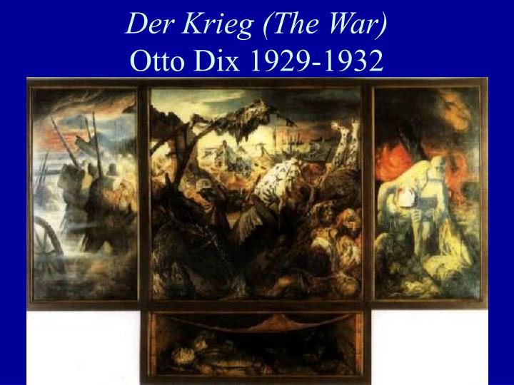 Der Krieg (The War)
