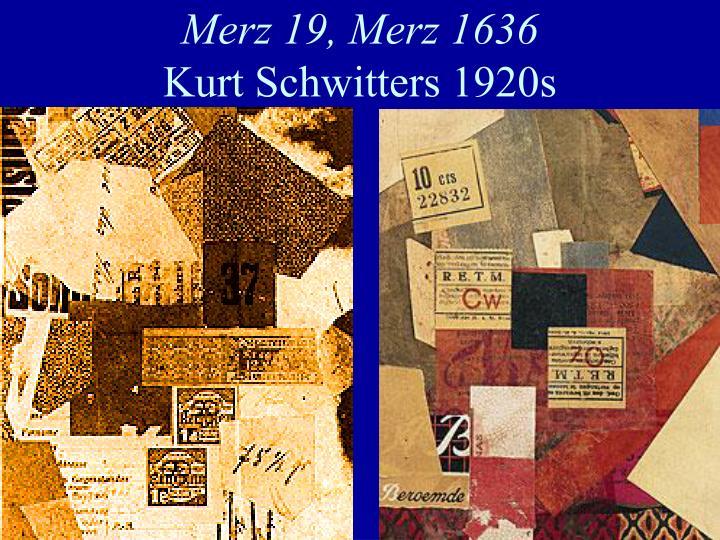 Merz 19, Merz 1636