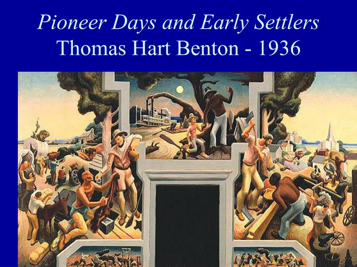 Pioneer Days and Early Settlers