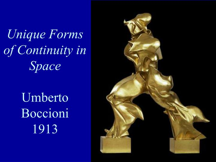 Unique Forms of Continuity in Space