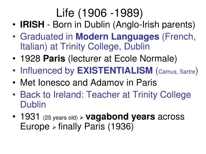 Life (1906 -1989)
