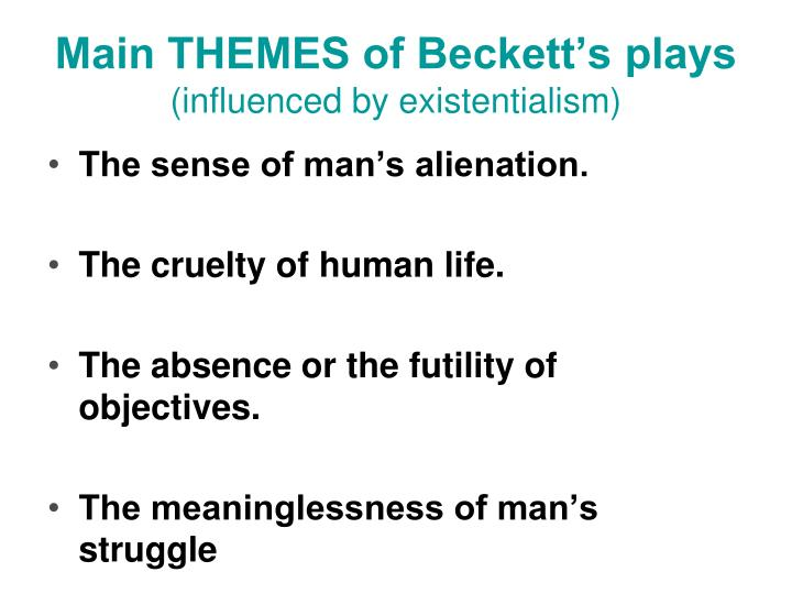 Main THEMES of Beckett's plays