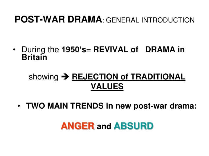 POST-WAR DRAMA