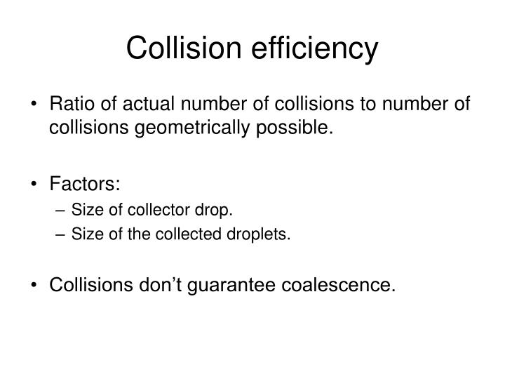 Collision efficiency