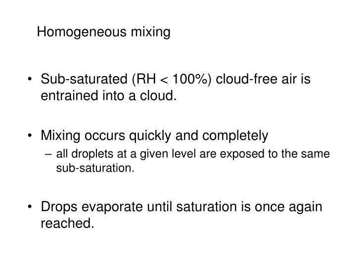 Homogeneous mixing