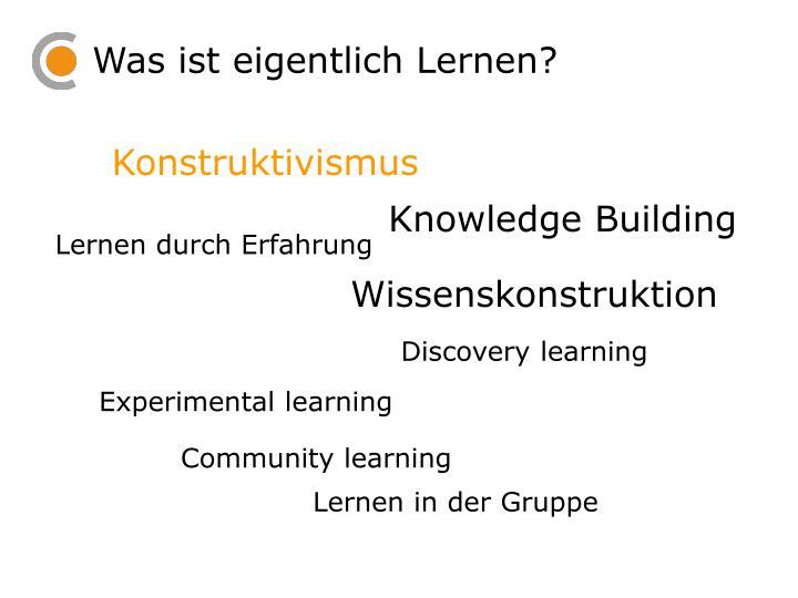 Was ist eigentlich Lernen?