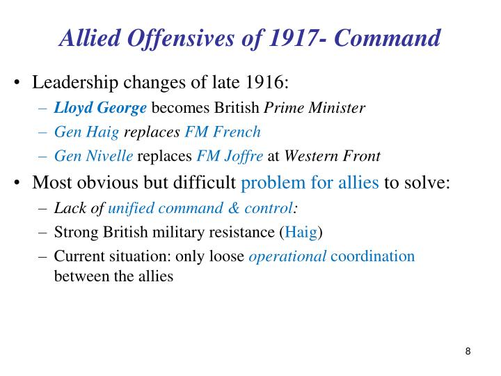 Allied Offensives of 1917- Command