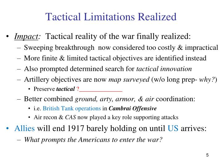 Tactical Limitations Realized