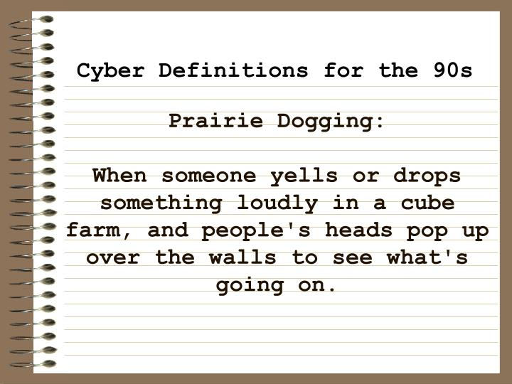 Prairie Dogging: