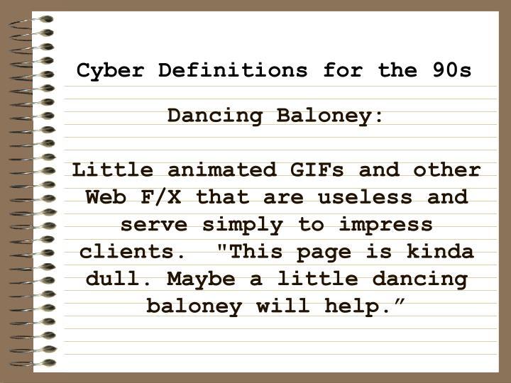 Dancing Baloney: