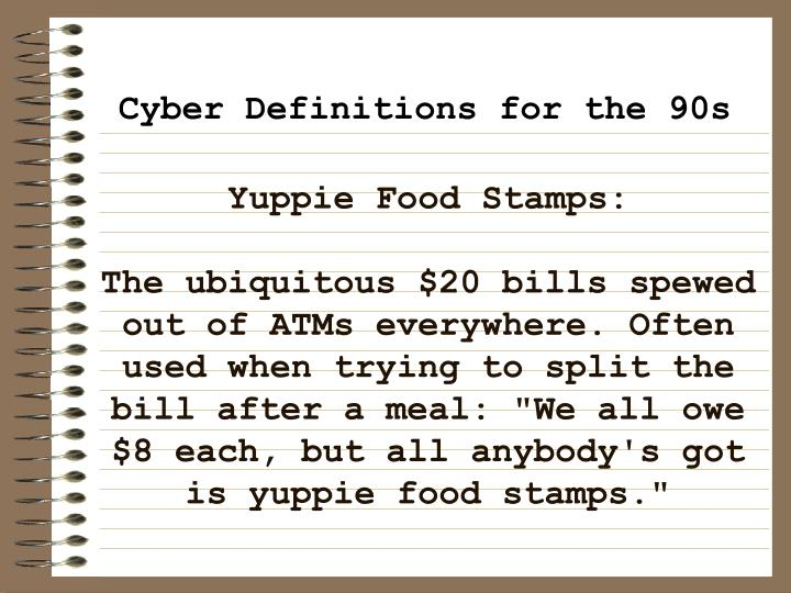 Yuppie Food Stamps: