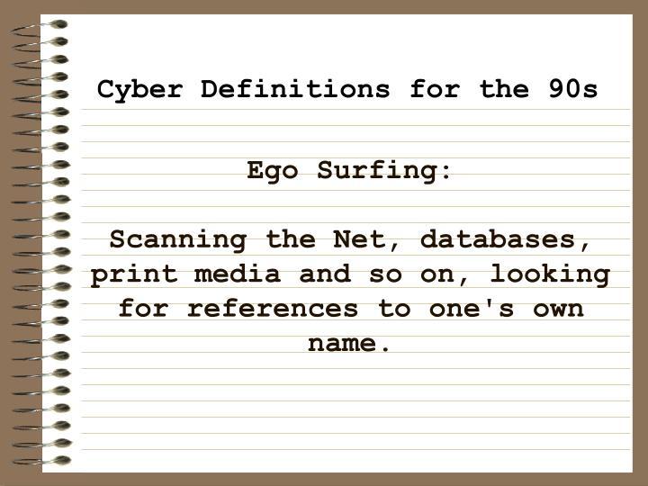 Ego Surfing:
