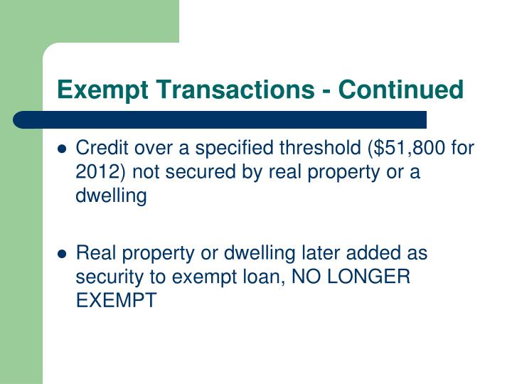 Exempt Transactions - Continued