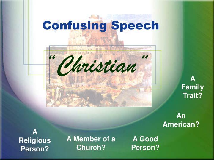 Confusing Speech