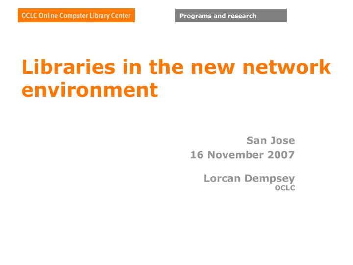 Libraries in the new network environment