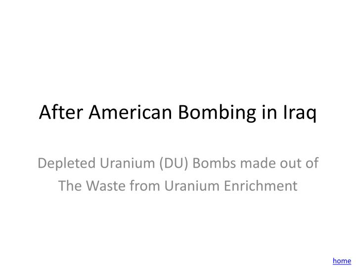 After American Bombing in Iraq