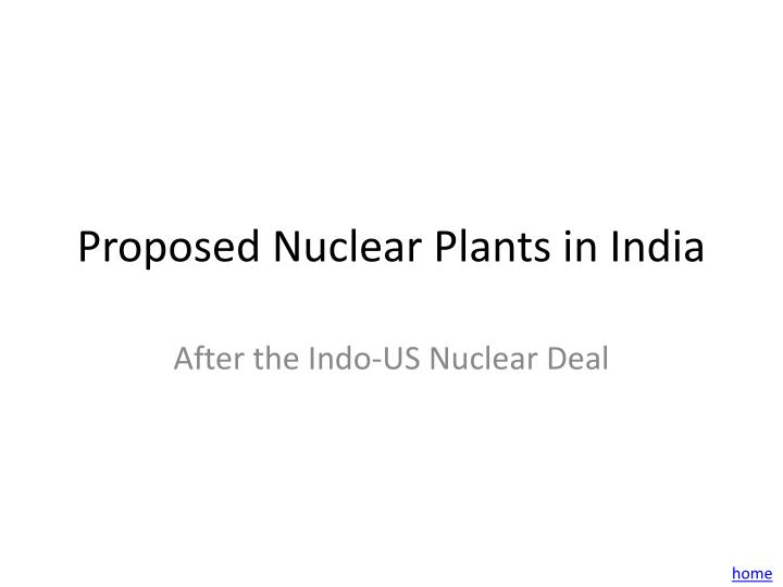 Proposed Nuclear Plants in India