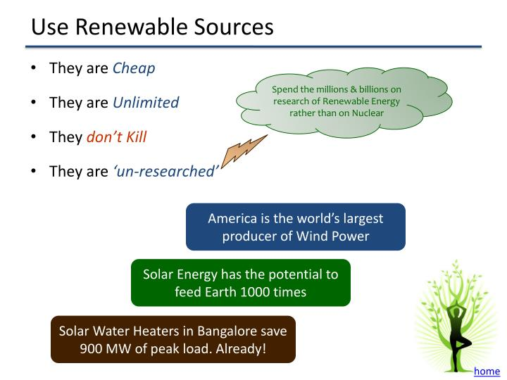 Use Renewable Sources