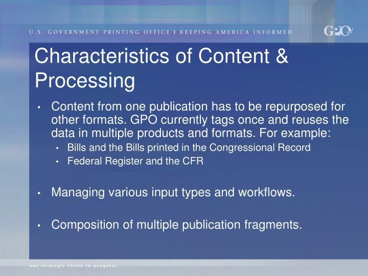 Characteristics of Content & Processing