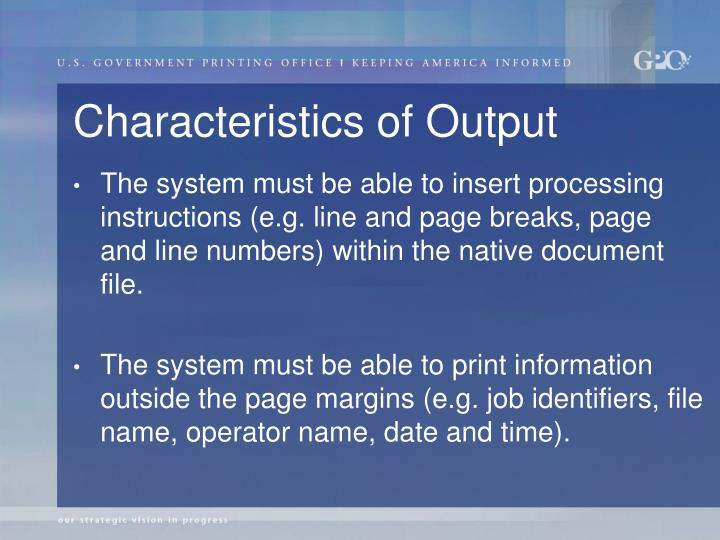 Characteristics of Output