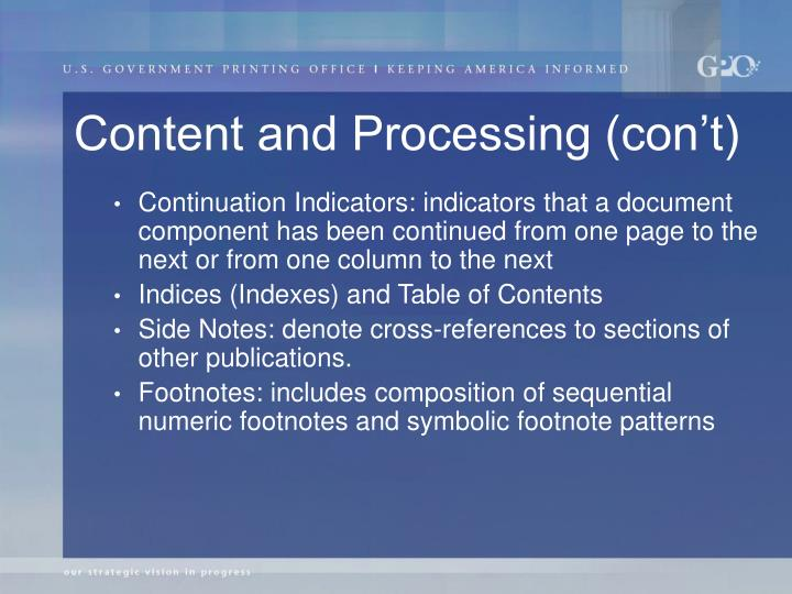 Content and Processing (con't)