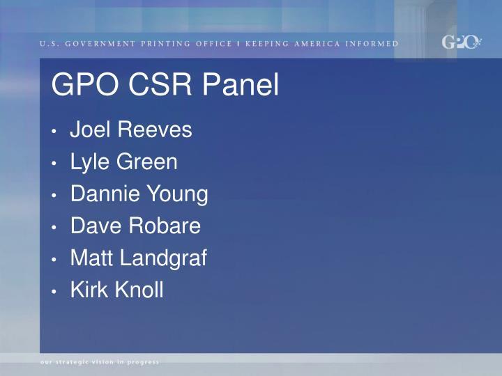 GPO CSR Panel