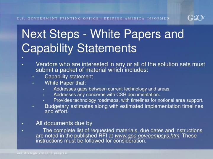 Next Steps - White Papers and Capability Statements