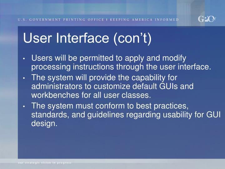 User Interface (con't)