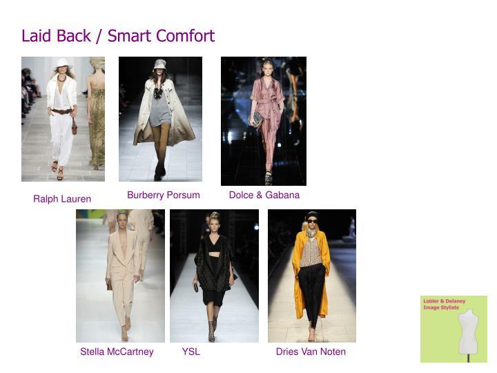 Laid Back / Smart Comfort