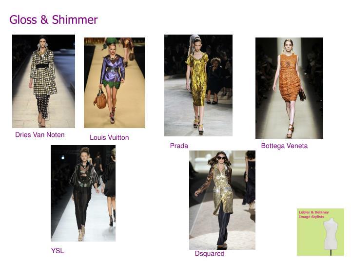 Gloss & Shimmer