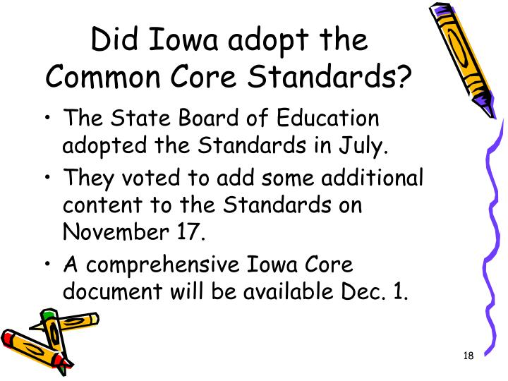 Did Iowa adopt the Common Core Standards?