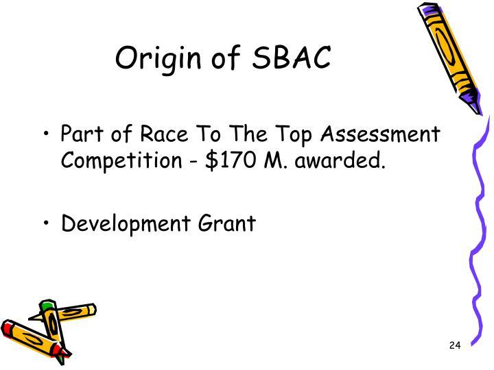 Origin of SBAC