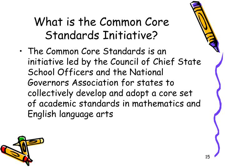 What is the Common Core Standards Initiative?