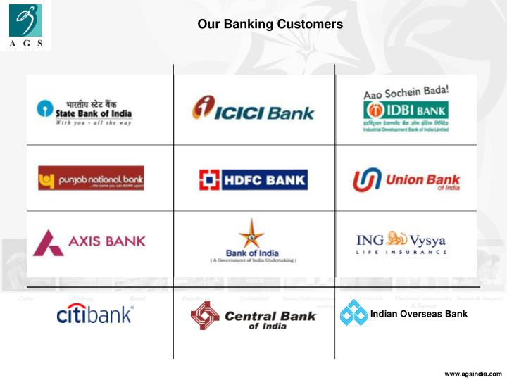 Our Banking Customers